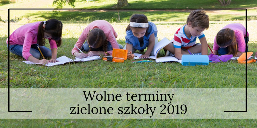 Zielone szkoły – wolne terminy